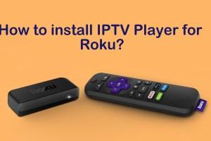 IPTV Player for Roku