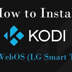 How to install Kodi on WebOS (LG Smart TV)?