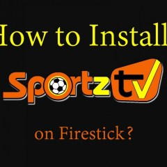 How to install Sportz TV IPTV on Firestick?