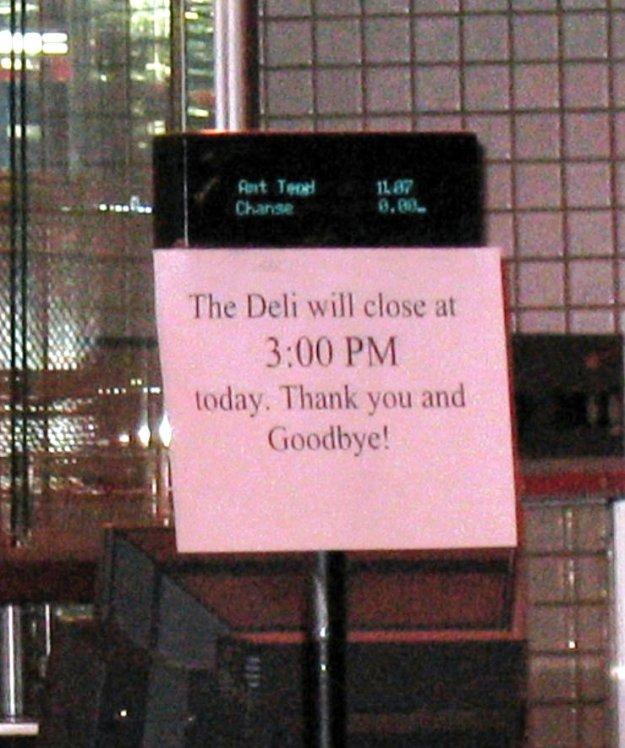 Westward Ho, Las Vegas - closing night November 25, 2005 - Deli Closing Sign