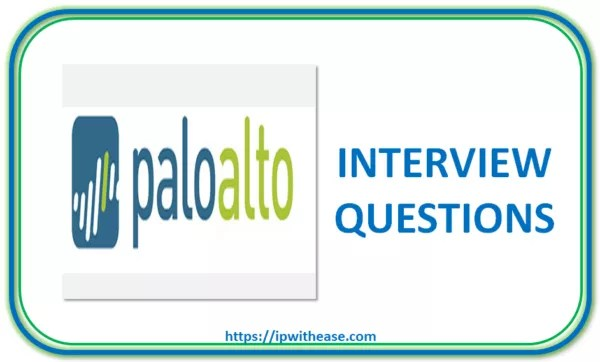 Palo Alto Firewall Interview Questions | IP With Ease
