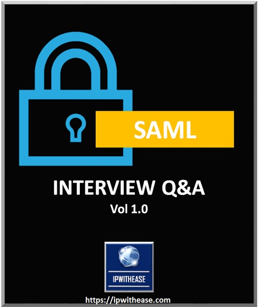 SAML INTERVIEW Q&A