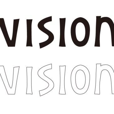 VisionからのVISIONへの移行
