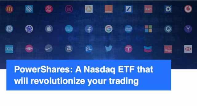 PowerShares- A Nasdaq ETF that will revolutionize your trading