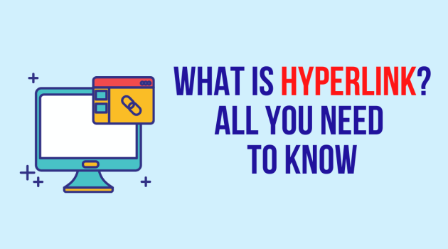 What is Hyperlink All you need to know
