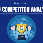 How to do SEO Competitor Analysis