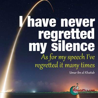 Islamic quote picture about being silent by Uman ibn al-Khattab.