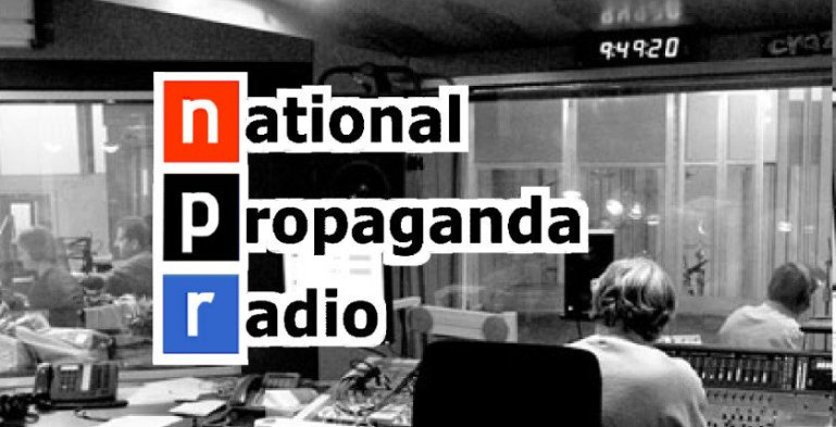 NPR_national_propaganda_radio