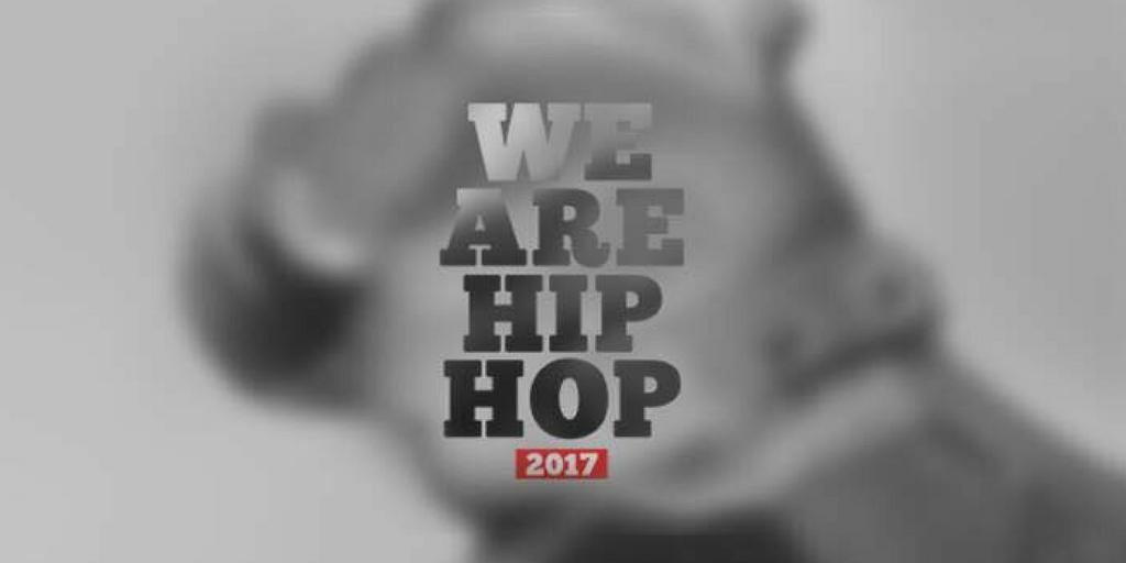 Pourquoi Tout le Monde a Sa Place et Doit Partir Au We Are Hip Hop Festival 2017?