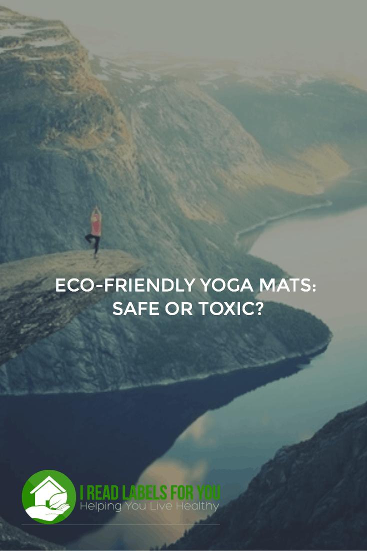 Eco-Friendly Yoga Mats: Safe or Toxic?