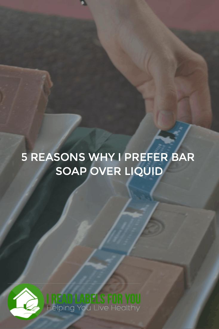 Why I Prefer Bar Soap Over Liquid