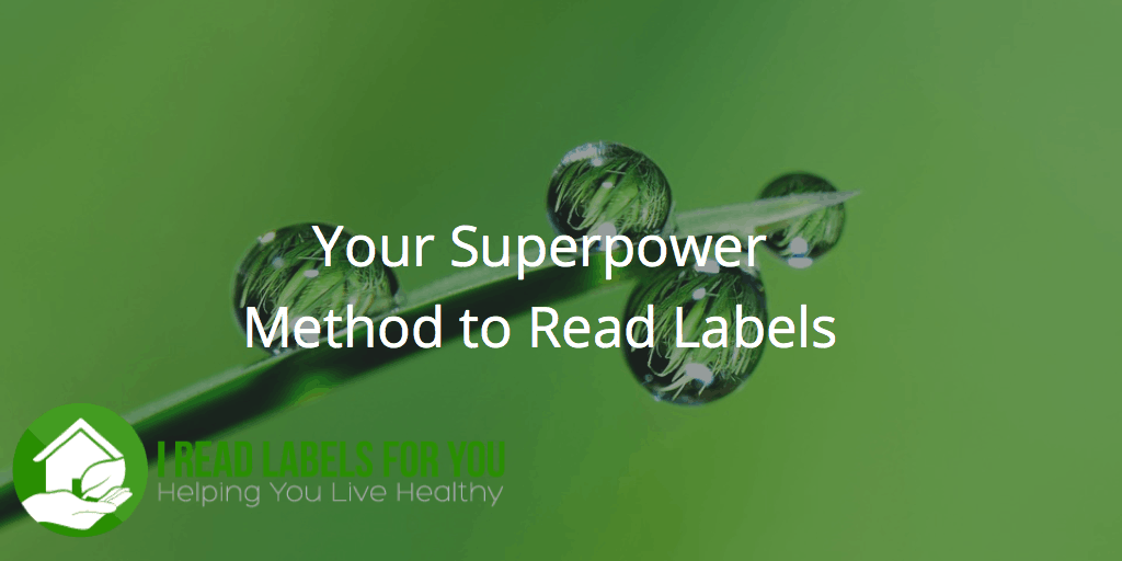 Preservatives Your Superpower Method to Read Labels