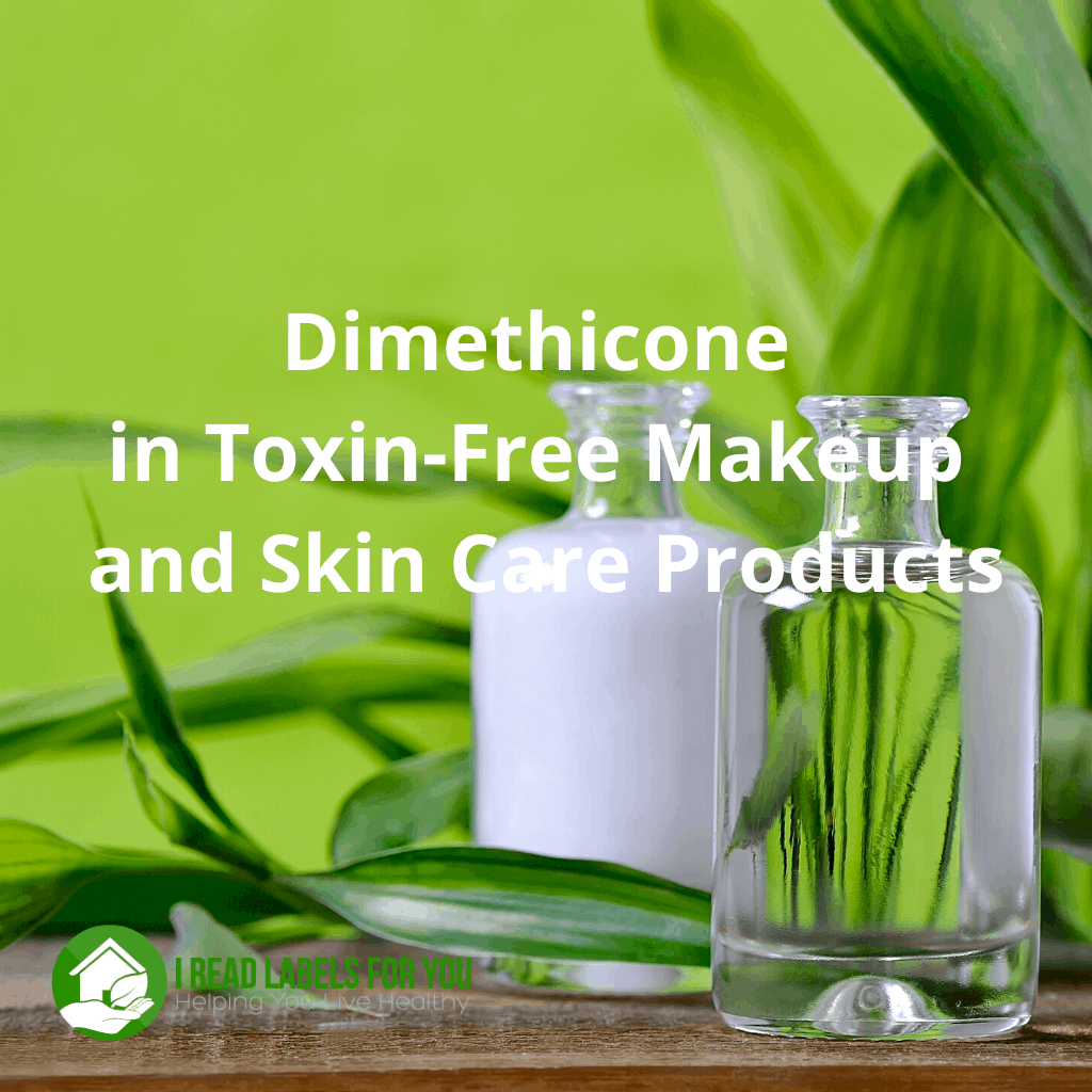 Does Dimethicone Belong in Toxin-Free Makeup? A photo of skin care products featuring dimethicone safety.