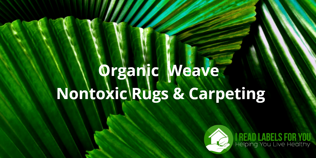 Organic Weave Nontoxic Rugs and Carpeting. The picture of green plant leaves.