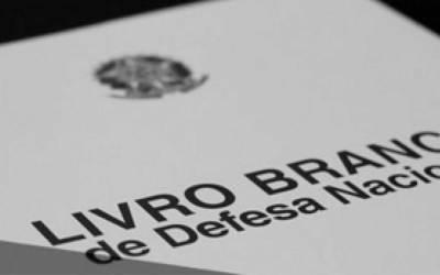 Livro Branco de Defesa: Por quê? Para quê? Para quem?