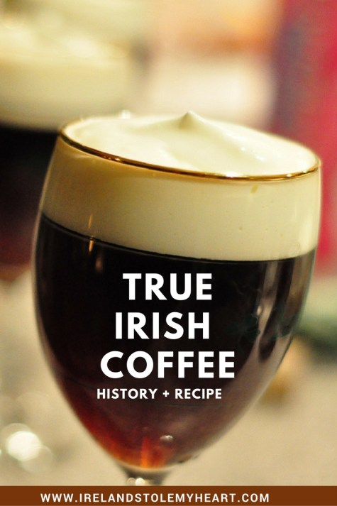 True Irish Coffee Recipe