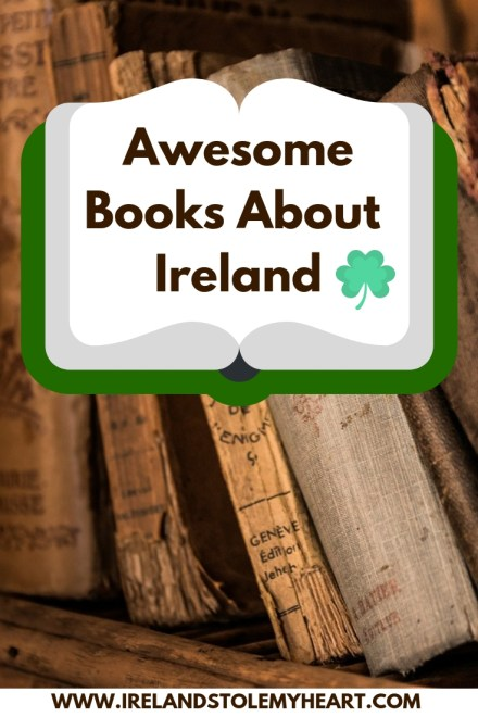 Looking for the best books about Ireland? These are my top picks!