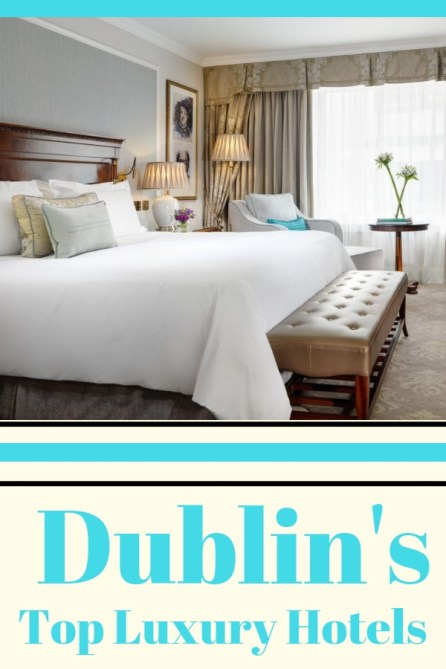 Looking for an elegant stay in Dublin? Here are the top luxury Dublin hotels- definitely worth the splurge.
