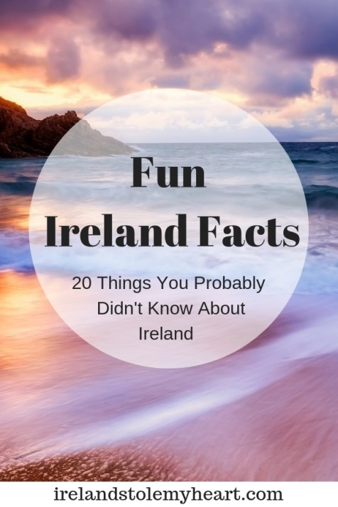 Fun Ireland Facts: 20 things you probably didn't know about Ireland. #Ireland #Irish