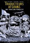 Traducteurs afghans : une trahison française