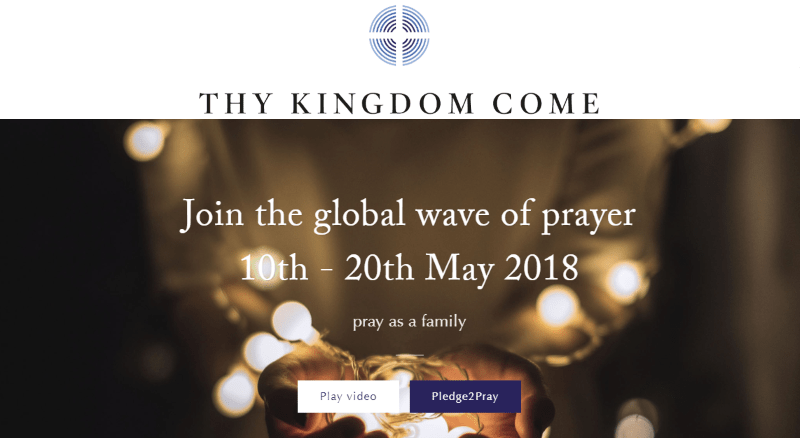 Pray: 'Thy kingdom come'