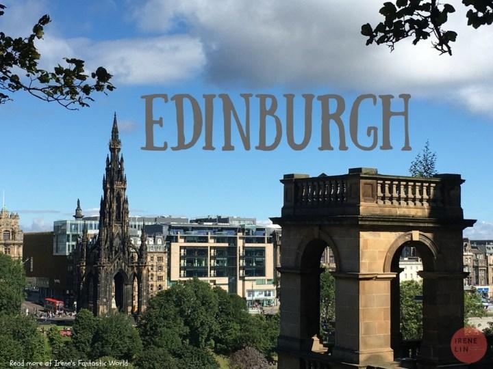 英國愛丁堡自由行攻略| 愛丁堡 交通/住宿/軍樂節/景點出走日記