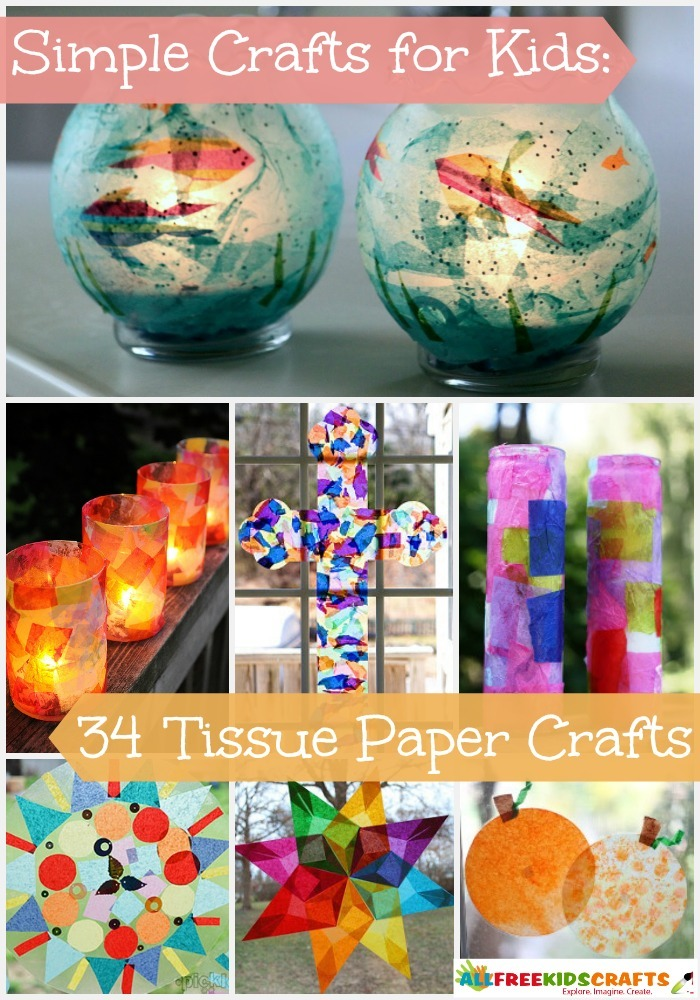 Simple Crafts For Kids 34 Tissue Paper Crafts