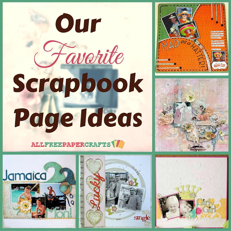 Scrapbooking Layouts 20 Of Our Favorite Scrapbook Page