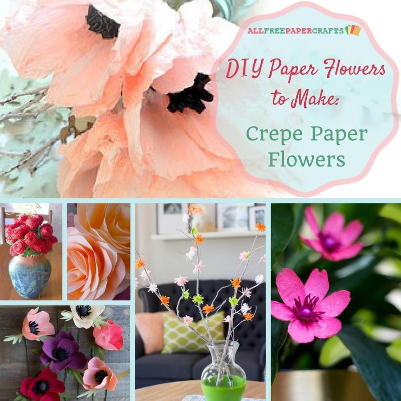 DIY Paper Flowers To Make 10 Crepe Paper Flowers