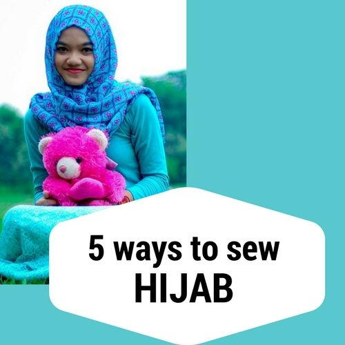 How To Sew Different Types Of Hijab Scarf