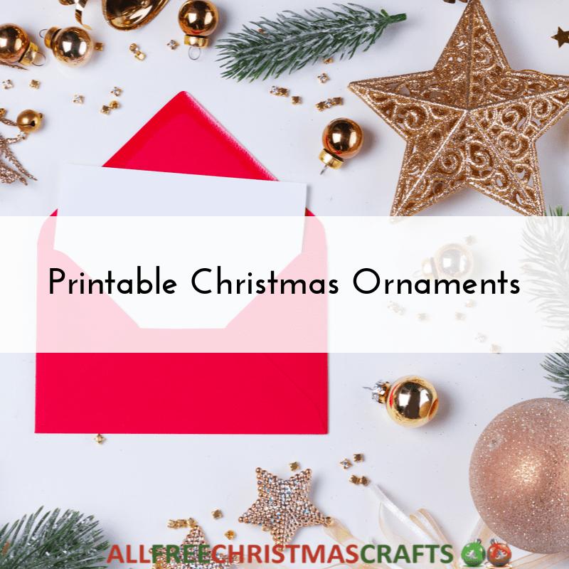 13 Printable Christmas Ornaments Allfreechristmascrafts Com