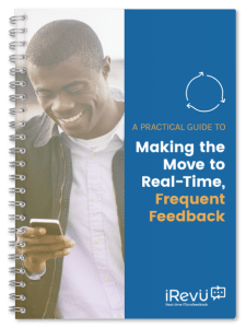Making the Move to Real-Time, Frequent Feedback Mockup
