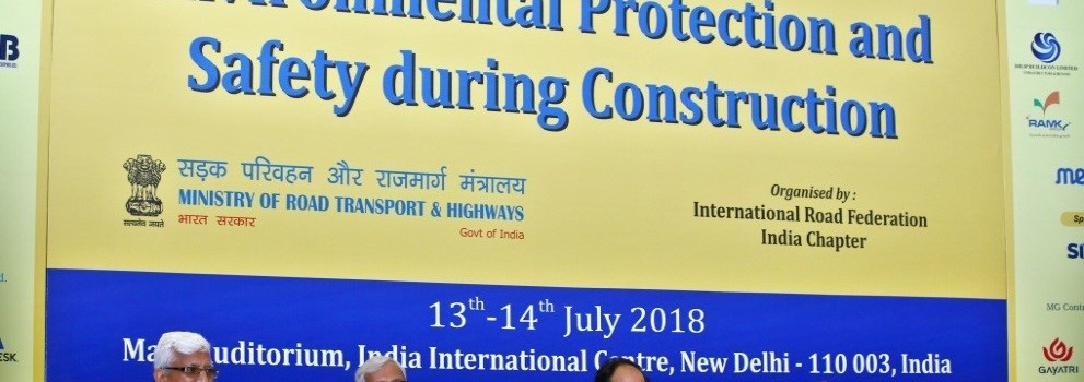 "IRF India Chapter Seminar on ""Environmental Protection and Safety during Construction"""