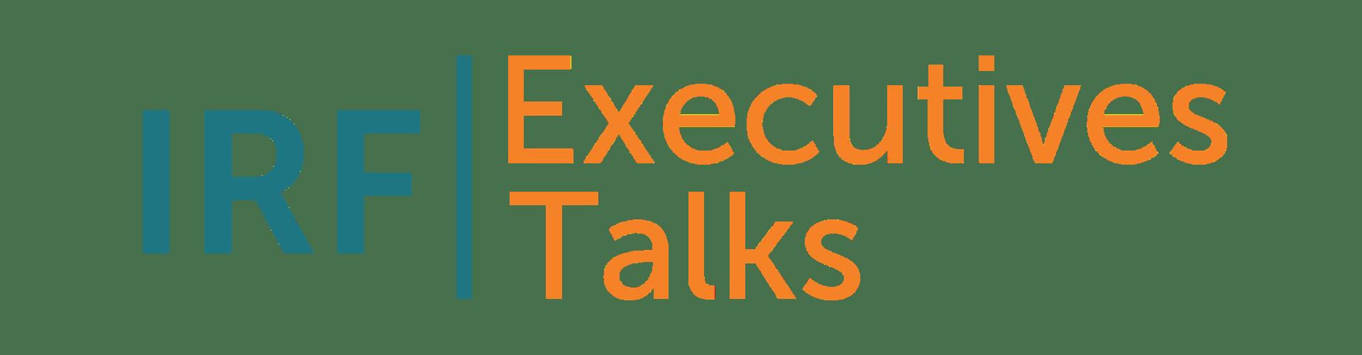 IRF Executives Talks