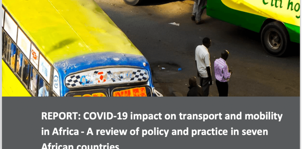 Report Release: Africa's response to impacts of COVID-19 on transport & mobility