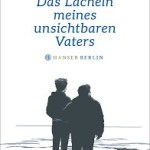 """Buchbetrachtung """"Das Lächeln meines unsichtbaren Vaters"""" von Dmitrij Kapitelman"""