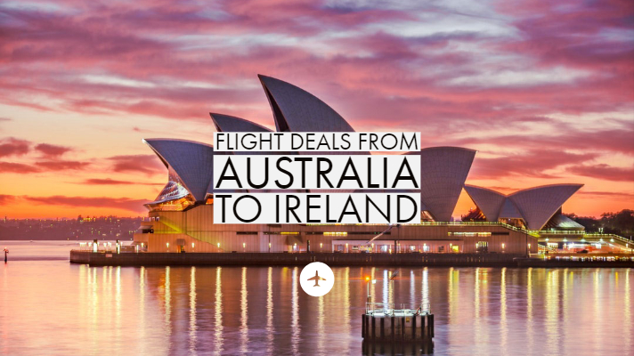 Return flight deals from Australia to Ireland.