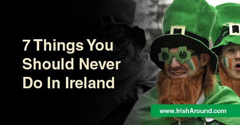 things-never-do-Ireland