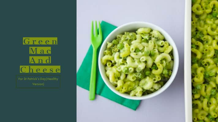 Green mac and cheese For St Patrick's Day(Healthy Version)