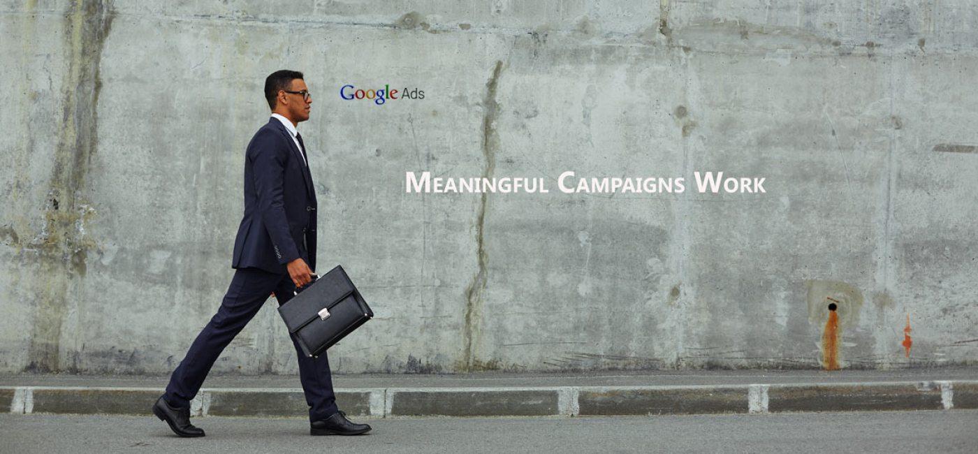 Google Ad Campaigns Work