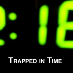 ANIMATION: Trapped in Time