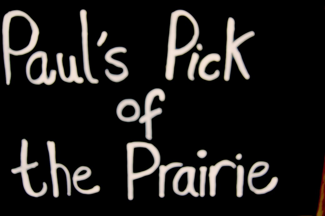 Paul's Pick of the Prairie