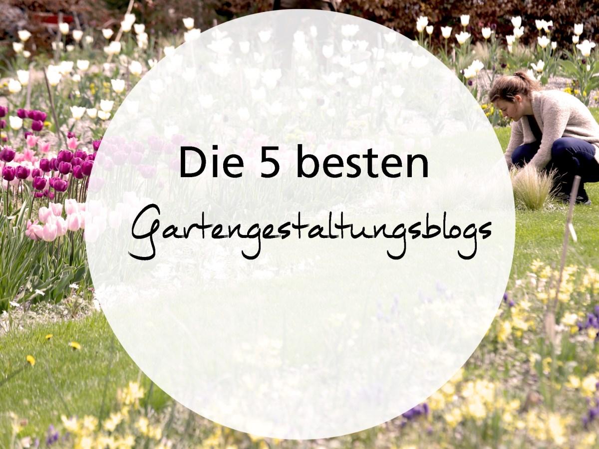 Die fünf besten Gartengestaltungsblogs