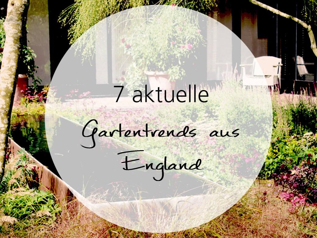 7 aktuelle Gartentrends aus England