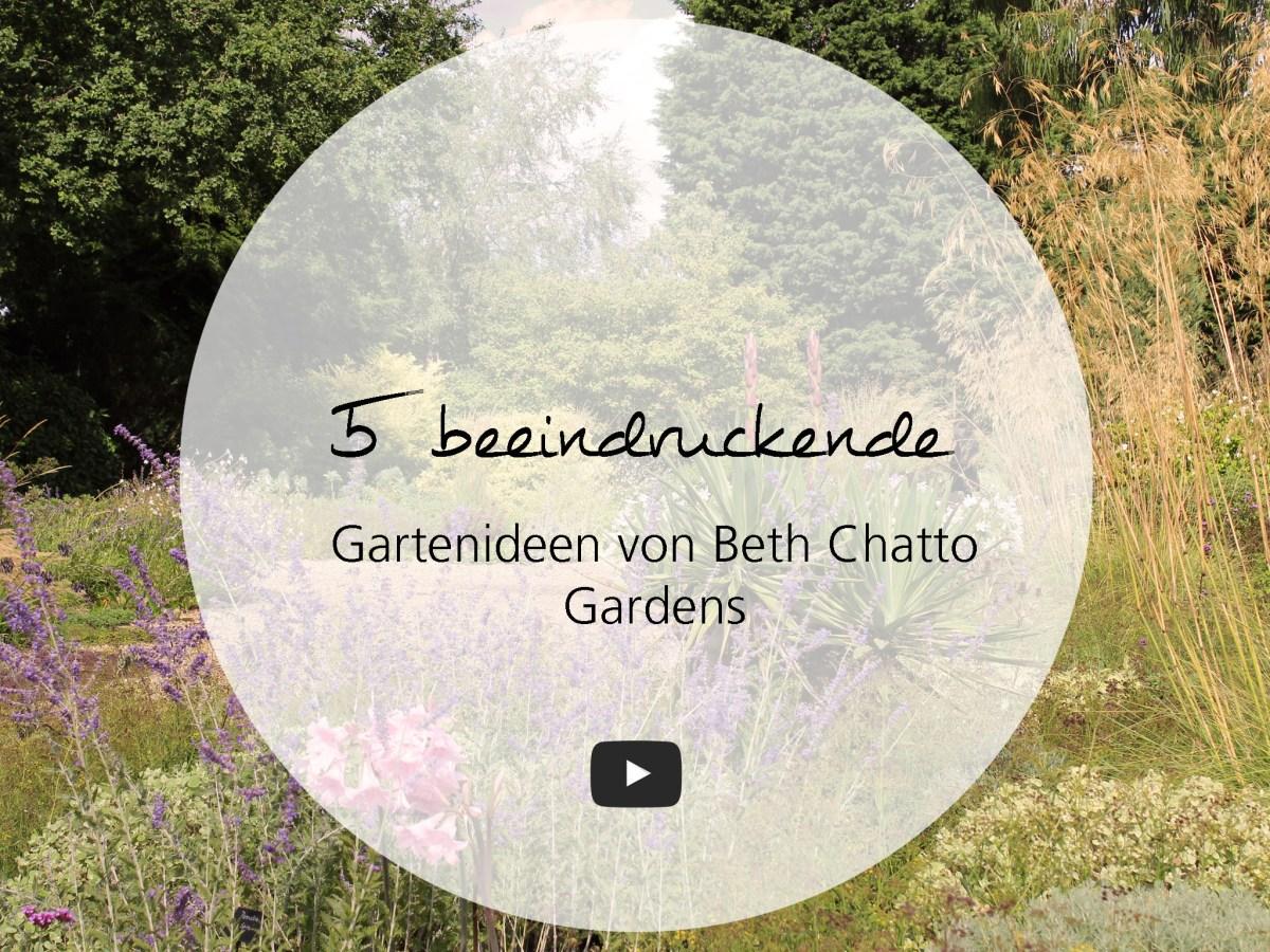 5 Gartenideen von Beth Chatto Gardens