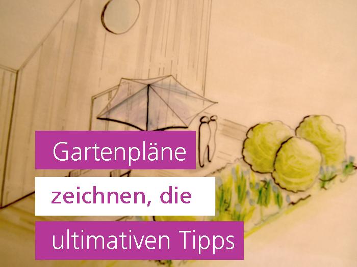 Gartenpläne zeichnen, die ultimativen Tipps