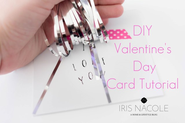 Valentine's Day Card Craft, DIY, IrisNacole.com