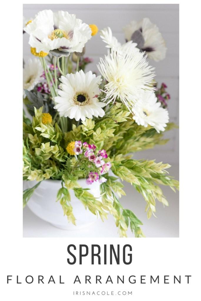 Spring Floral Arrangement Iris Nacole Craft- Last Minute Decorating Idea