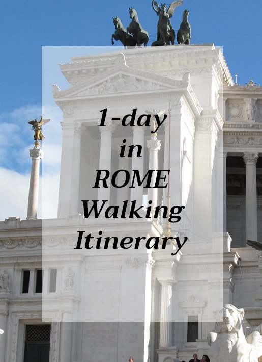 Travelling Around Europe: 1 day in Rome Walking Itinerary