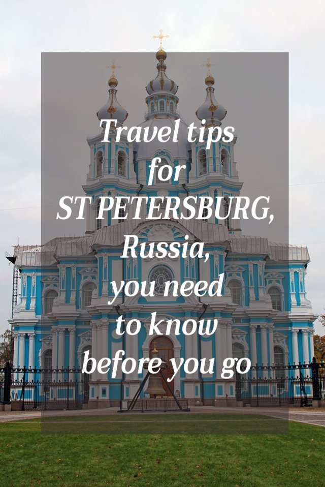 Travel tips for St Petersburg, Russia